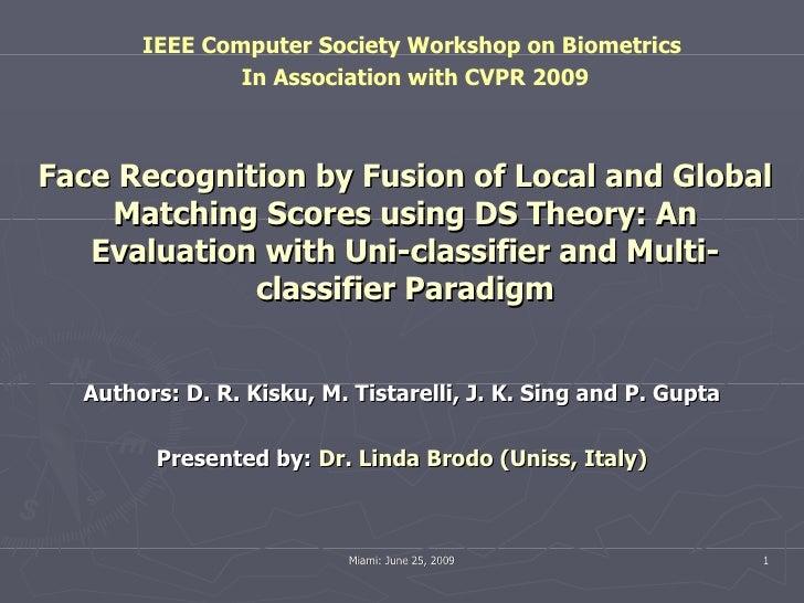 IEEE CVPR Biometrics 2009