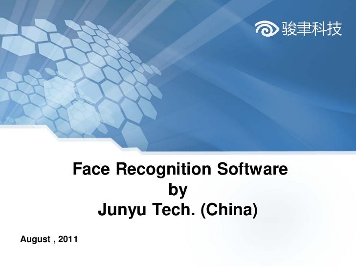 Face recognition software system by Junyu Tech.(China)