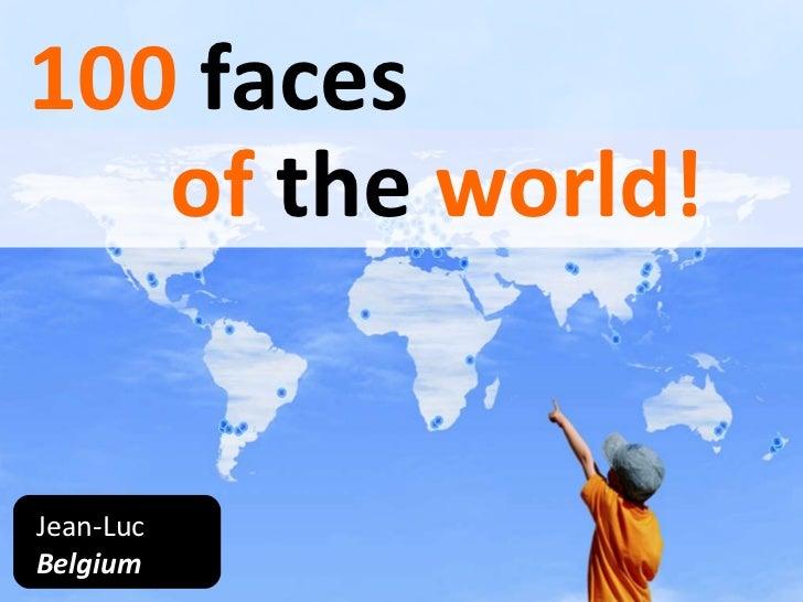 Jean-Luc Belgium 100   faces of the world