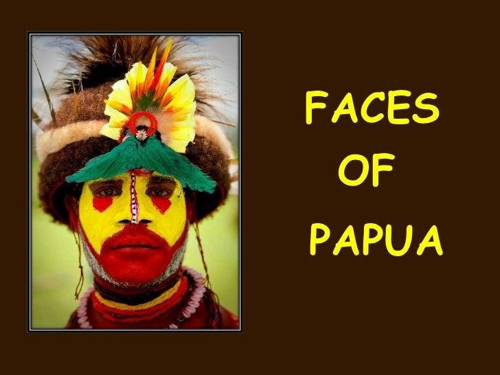 FACES OF PAPUA