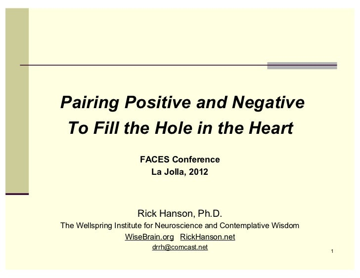 Pairing Positive and Negative To Fill the Hole in the Heart                     FACES Conference                       La ...