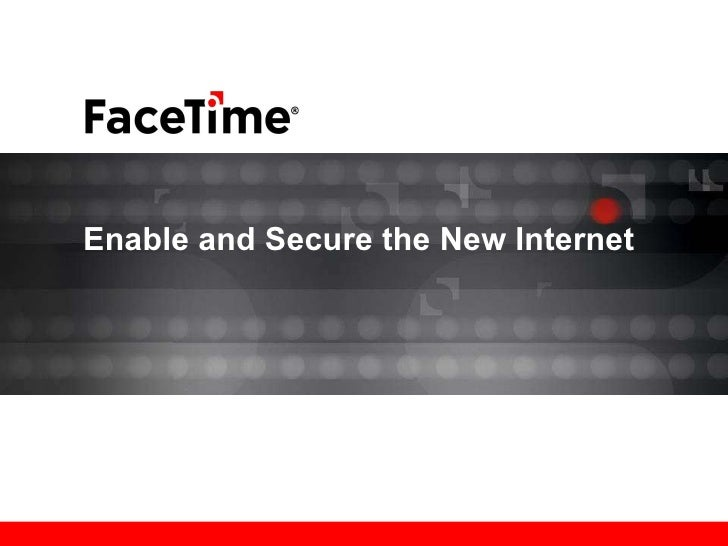 Enable and Secure the New Internet