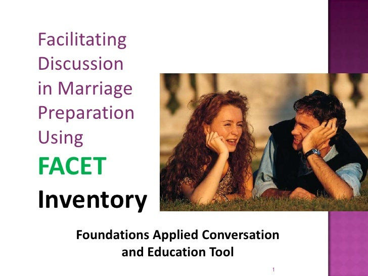 Foundations Applied Conversation                                    and Education Tool<br />1<br />Facilitating Discussion...