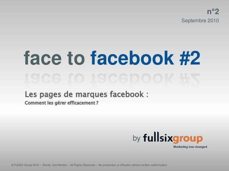 Face to facebook #2 - FullSIx groupe Sept 2010