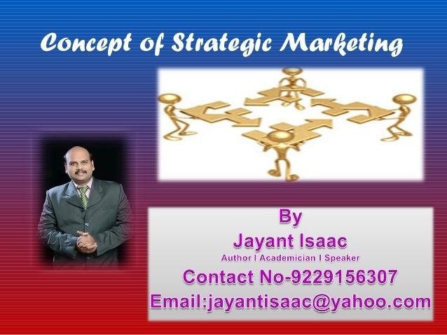 Concept of Strategic Marketing