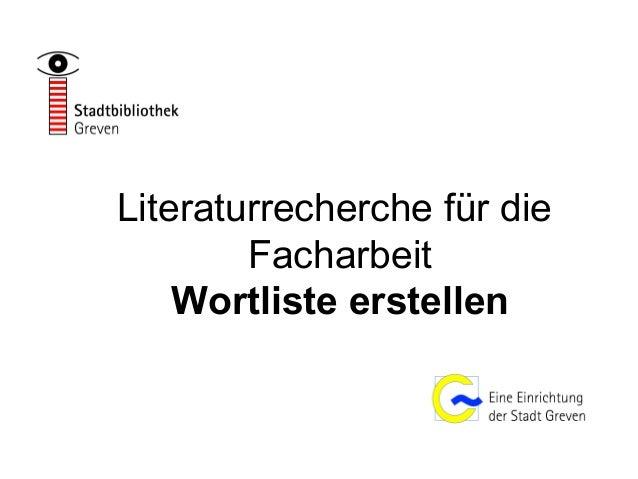 Literaturrecherche für die Facharbeit Wortliste erstellen