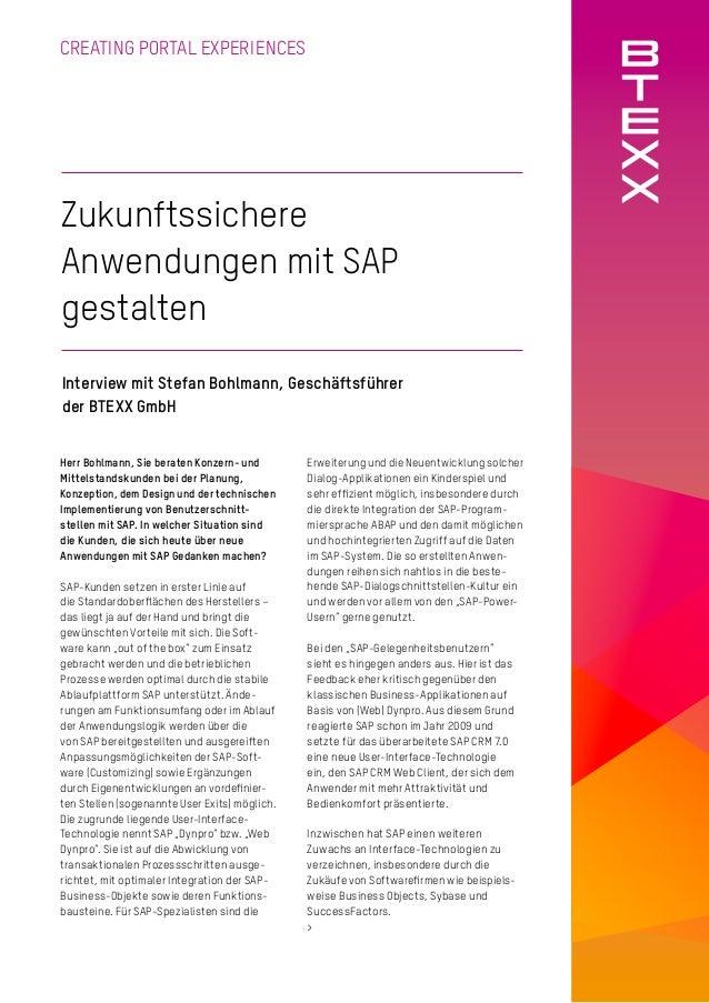 1 CREATING PORTAL EXPERIENCES Zukunftssichere Anwendungen mit SAP gestalten Interview mit Stefan Bohlmann, Geschäftsführer...