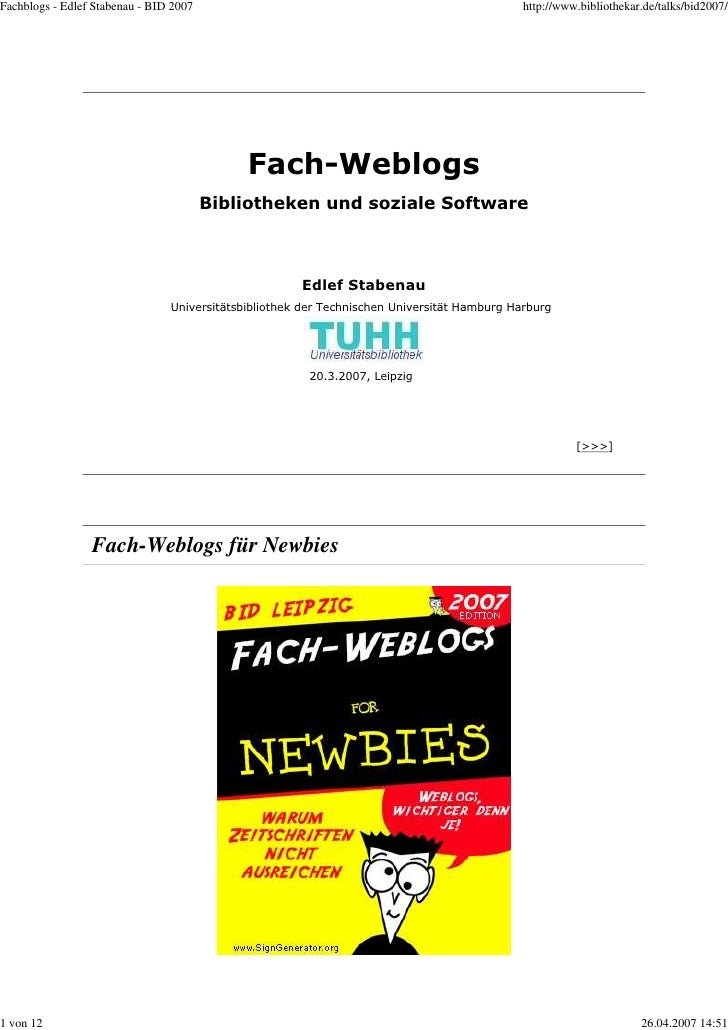 Fachblogs - Edlef Stabenau - BID 2007                                                        http://www.bibliothekar.de/ta...