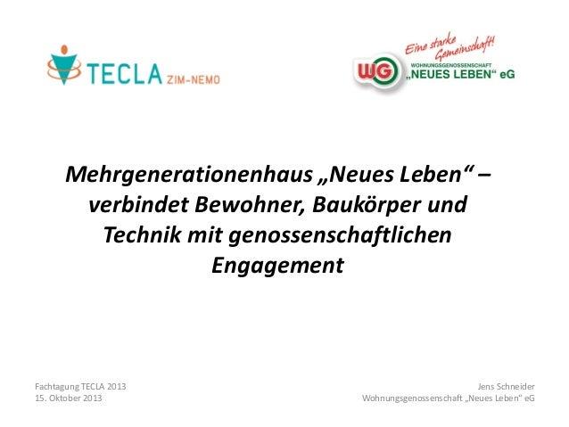 """Mehrgenerationenhaus """"Neues Leben"""" – verbindet Bewohner, Baukörper und Technik mit genossenschaftlichen Engagement  Fachta..."""