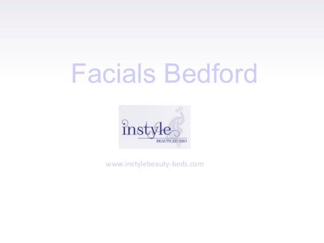 Facials Bedford