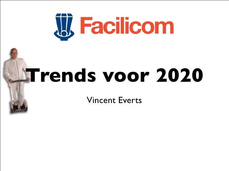 Trends voor 2020      Vincent Everts