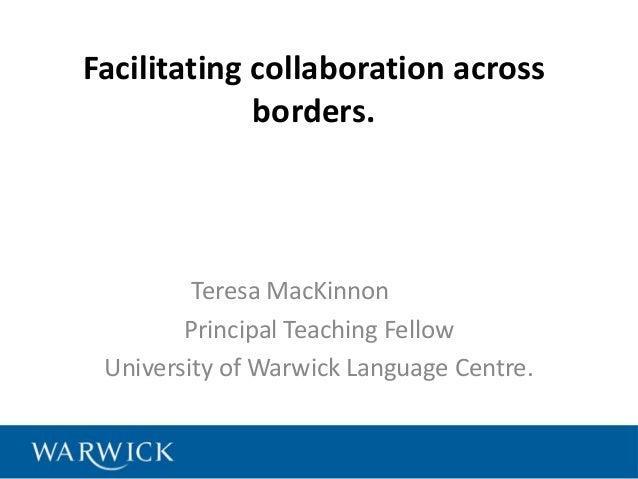 Facilitating collaboration across borders