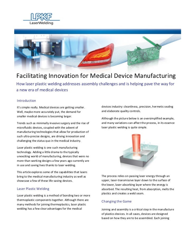 Facilitating Innovation for Medical Device ManufacturingHow laser plastic welding addresses assembly challenges and is hel...