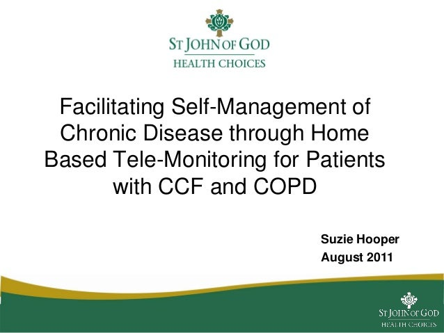 Facilitating self management of chronic disease through home based tele monitoring for patients with ccf and copd