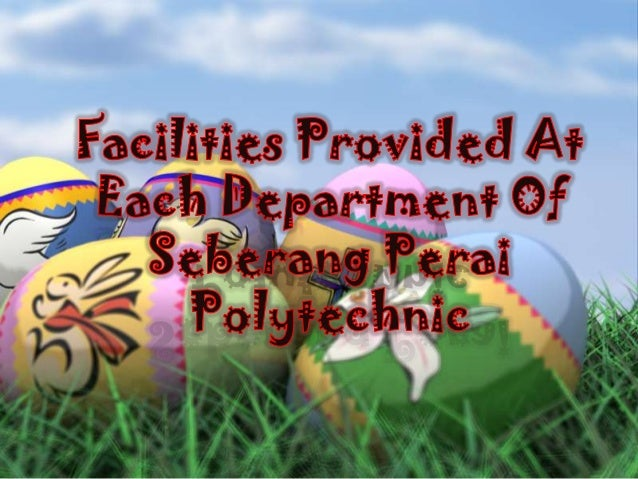 Facilities provided at each department of seberang perai