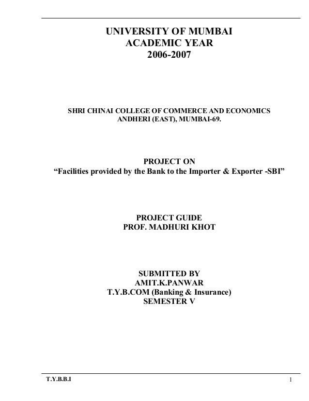 UNIVERSITY OF MUMBAI ACADEMIC YEAR 2006-2007 SHRI CHINAI COLLEGE OF COMMERCE AND ECONOMICS ANDHERI (EAST), MUMBAI-69. PROJ...
