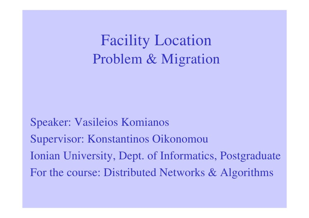 Facility Location Problem & Migration in Networks