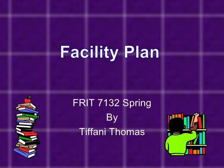 Facility plan ppt