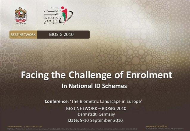 BEST NETWORK                                              BIOSIG 2010                   Facing the Challenge of Enrolment ...