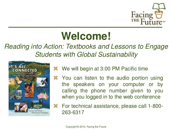 Welcome!Reading into Action: Textbooks and Lessons to Engage          Students with Global Sustainability                ...
