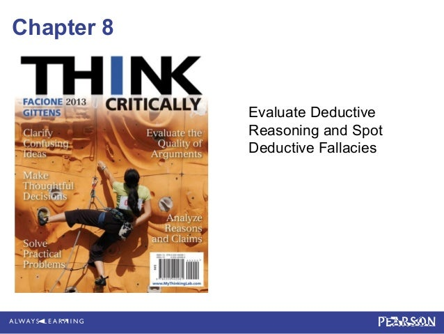 Chapter 8            Evaluate Deductive            Reasoning and Spot            Deductive Fallacies