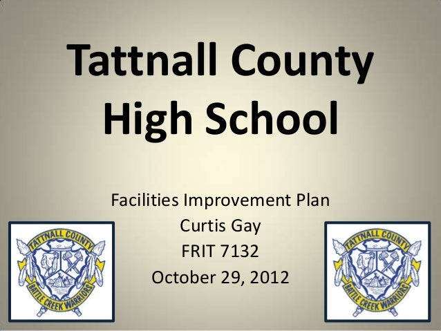 Facitities Plan for Tattnall County High School Fall 2012