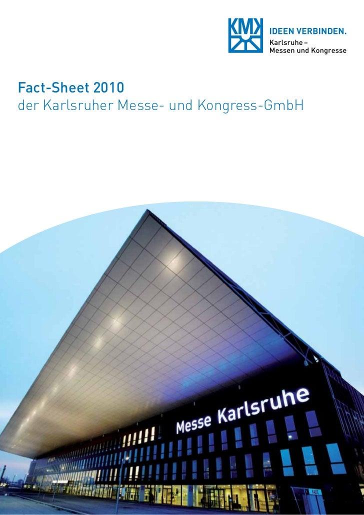 Fact-Sheet 2010der Karlsruher Messe- und Kongress-GmbH