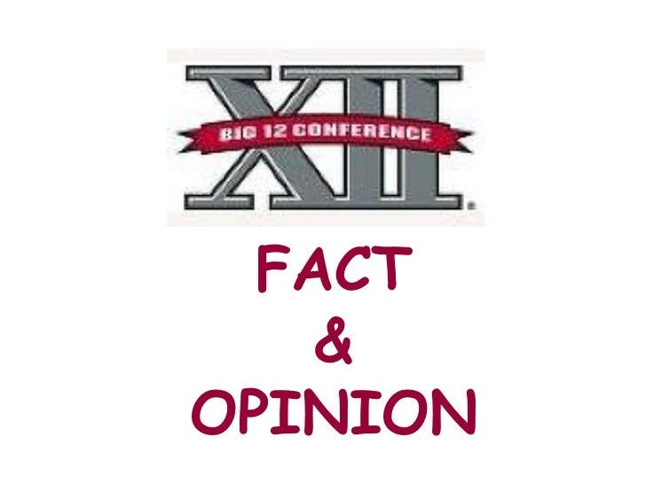Fact and opinion big 12