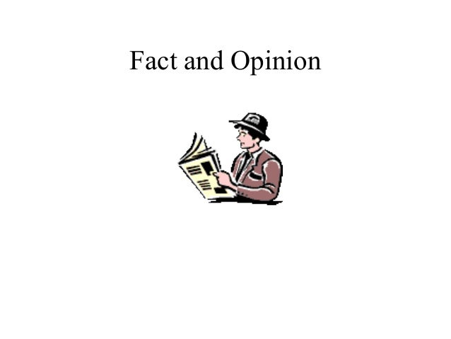 Fact and opinion_ppt