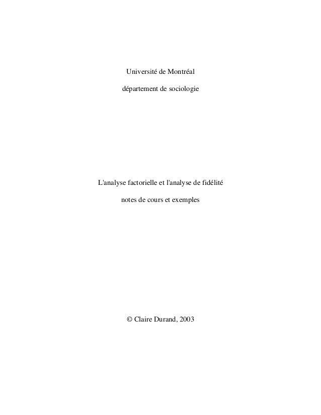 Université de Montréal département de sociologie L'analyse factorielle et l'analyse de fidélité notes de cours et exemples...