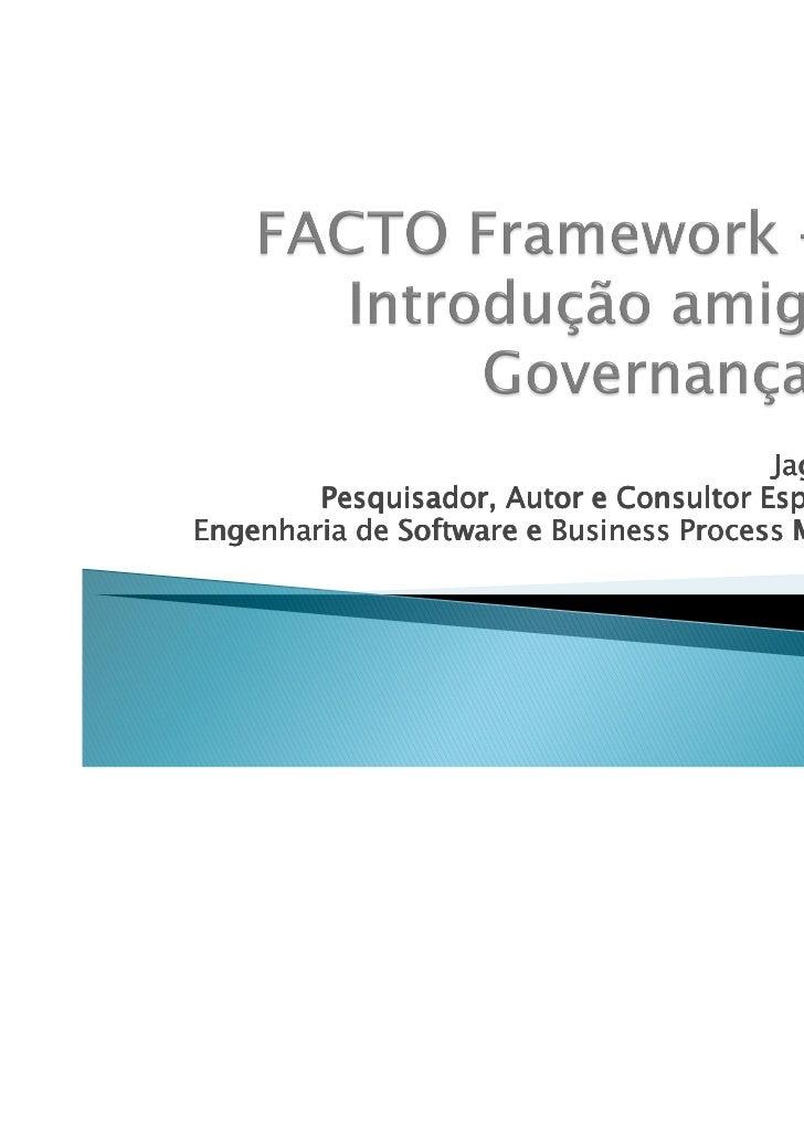 Jaguaraci Silva        Pesquisador, Autor e Consultor Especialista emEngenharia de Software e Business Process Management