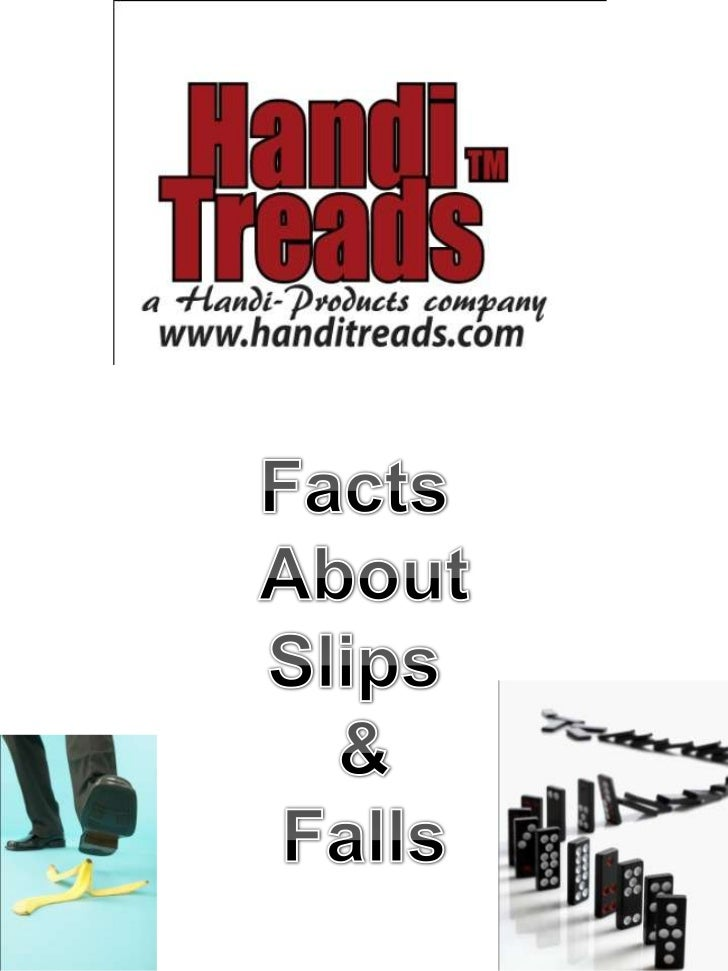 Facts About Slips and Falls