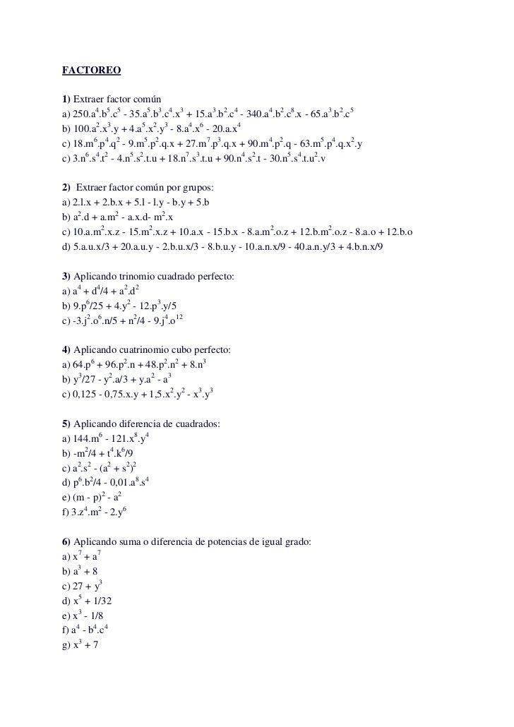 FACTOREO1) Extraer factor comúna) 250.a4.b5.c5 - 35.a5.b3.c4.x3 + 15.a3.b2.c4 - 340.a4.b2.c8.x - 65.a3.b2.c5b) 100.a2.x3.y...