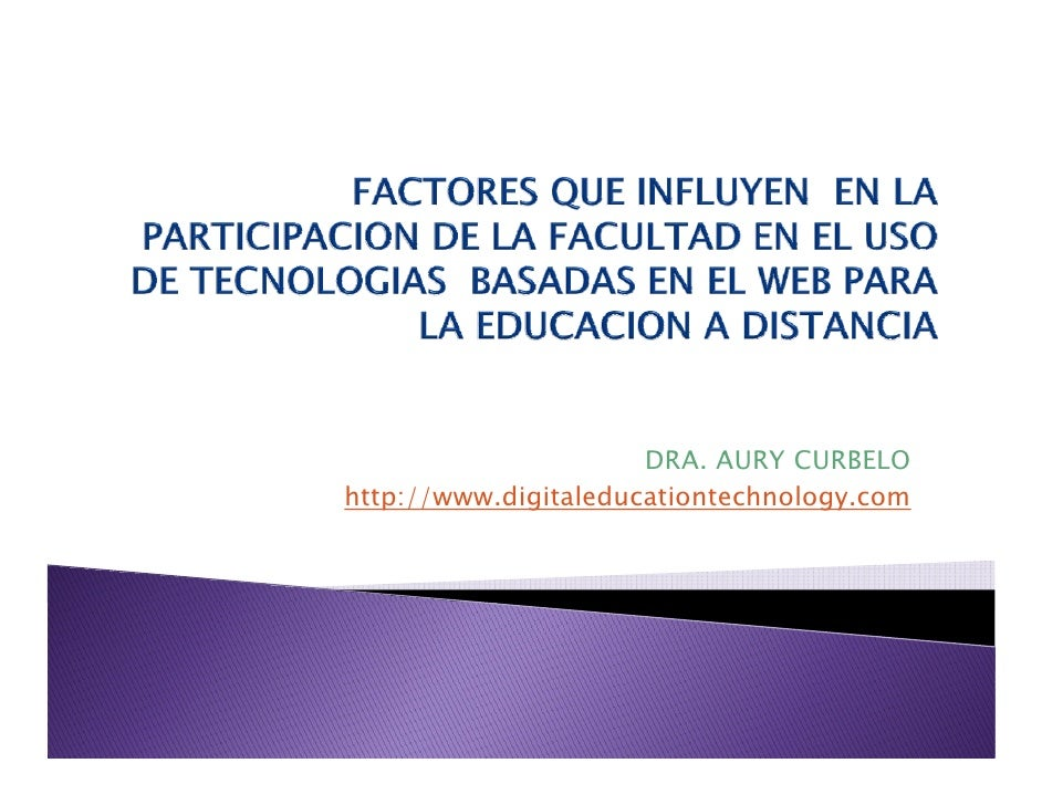 DRA.                       DRA AURY CURBELO http://www.digitaleducationtechnology.com