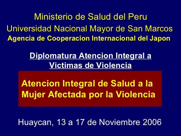 Universidad Nacional Mayor de San Marcos Agencia de Cooperacion Internacional del Japon  Huaycan, 13 a 17 de Noviembre 200...