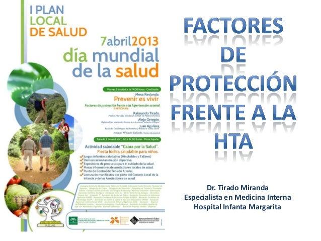 Dr. Tirado MirandaEspecialista en Medicina Interna   Hospital Infanta Margarita