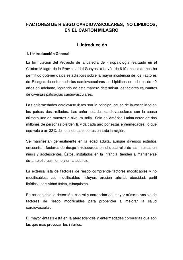 FACTORES DE RIESGO CARDIOVASCULARES, NO LIPIDICOS,               EN EL CANTON MILAGRO                                1. In...