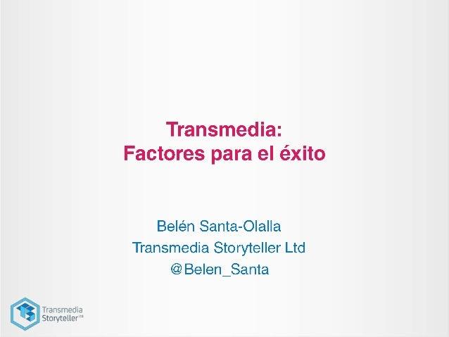 ¿Por qué las marcas deberían abrazarel transmedia storytelling?¿Cómo deberían hacerlo?