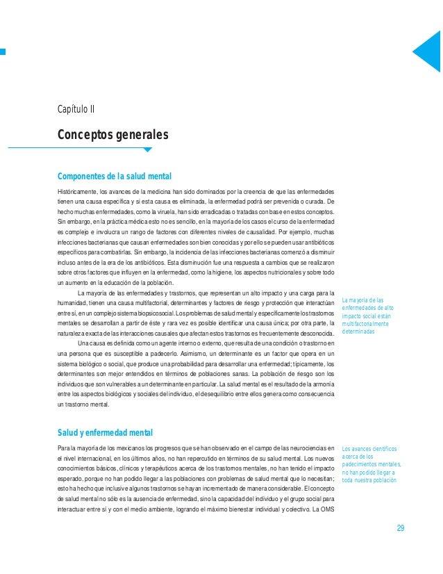 Conceptos generales Capítulo II 29 Capítulo II Conceptos generales Componentes de la salud mental Históricamente, los avan...