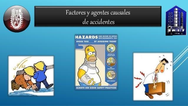 Factores y agentes causales de accidentes