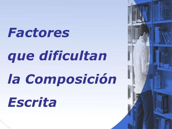 Factores Y Elementos de la Composicion Escrita