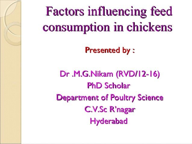 Factors afecting feed consumption in chicken