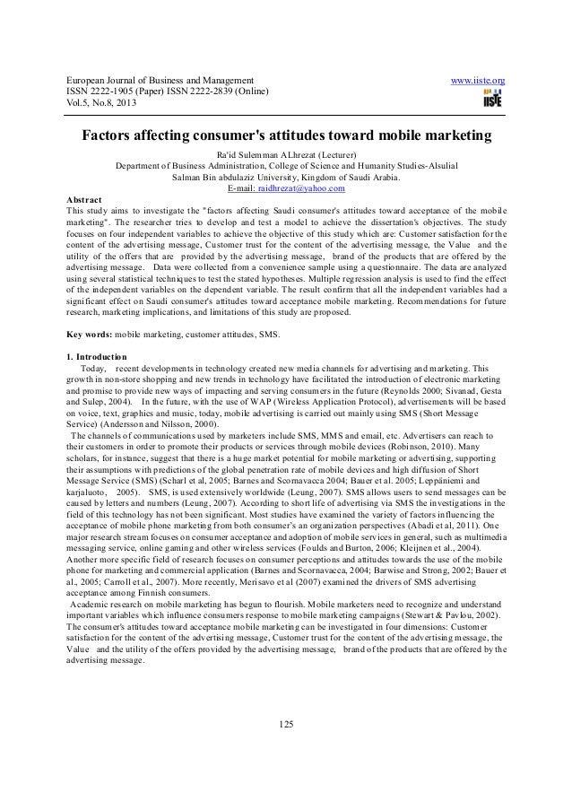 Factors affecting consumer's attitudes toward mobile marketing