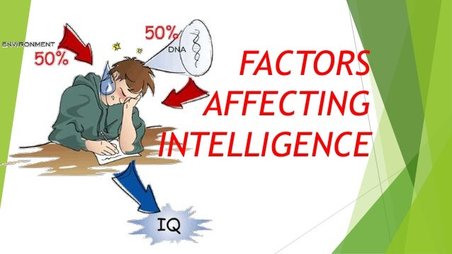 factors affecting intelligence in psychology pdf