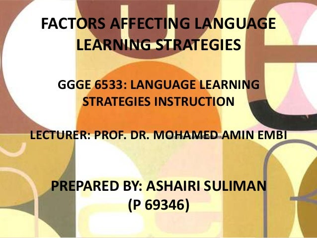 """language learning strategies thesis The effect of socio-affective language learning strategies and emotional intelligence training on english as a foreign language (efl) learners"""" foreign."""