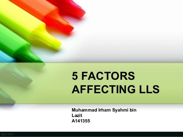 Factors affecting lls