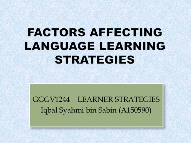 factors affecting acquisition Some key factors which affect language learning by shine_89 in browse personal growth self-improvement.