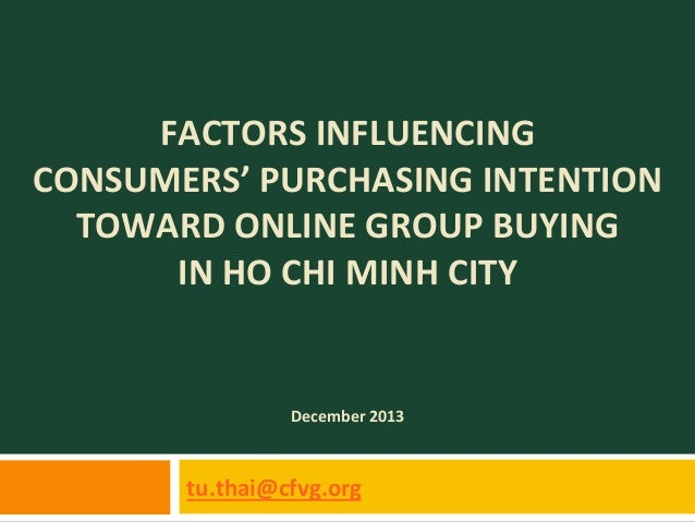 Factors influencing consumers's purchasing intention toward online group buying in HCMC