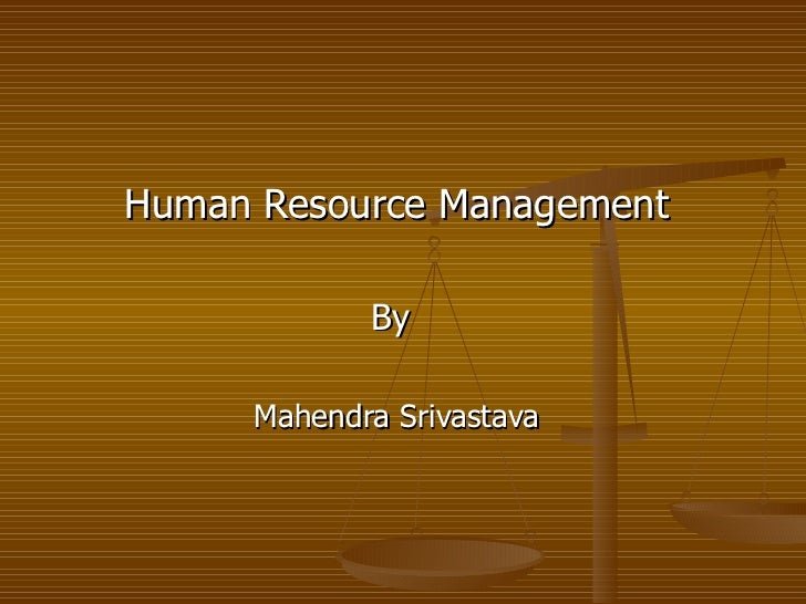 Human Resource Management By  Mahendra Srivastava
