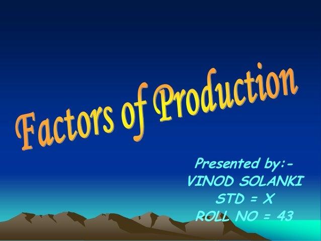 Presented by:VINOD SOLANKI STD = X ROLL NO = 43